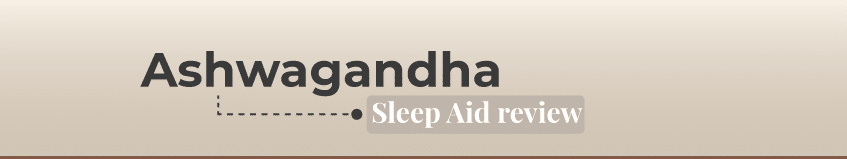 ashwagandha sleep review